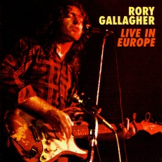 Rory Gallagher – Rory Gallagher live in europe
