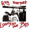 Roy Harper – Loony on the bus