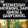 Simon and Garfunkel – Wednesday morning 3 am