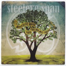 Steeleye Span – Now we are six again