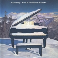 Supertramp – Even in the quietest moments