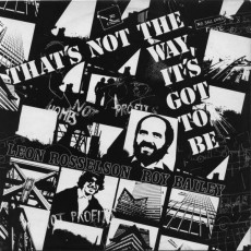 Leon Rosselson & Roy Bailey – That's not the way its got to be