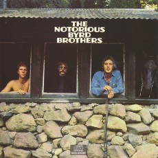 Byrds – The notorious byrd brothers