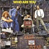 Who – Who are you