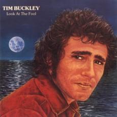 Tim Buckley – Look at the fool