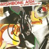 Wishbone ash – No smoke without fire