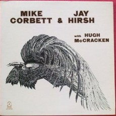 Mike Corbett and Jay Hirsh with Hugh McCracken – Mike Corbett and Jay Hirsh with Hugh McCracken