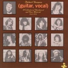 Richard Thompson – Guitar, vocal