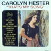 Carolyn Hester – Thats my song