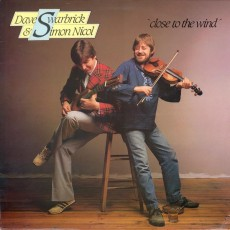 Dave Swarbrick and Simon Nicol – Close to the wind