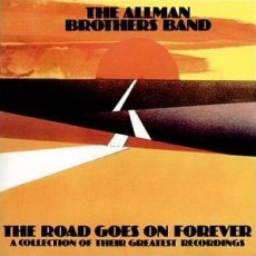 Allman brothers band – The road goes on forever