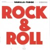 Vanilla fudge – Rock and Roll