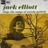 Jack Elliott – Sings the songs of Woody Guthrie