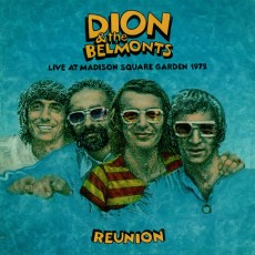 Dion and the belmonts – Reunion live at madison square garden 1972