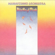 Mahavishnu Orchestra – Birds of fire