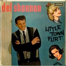 Del Shannon – Little town flirt