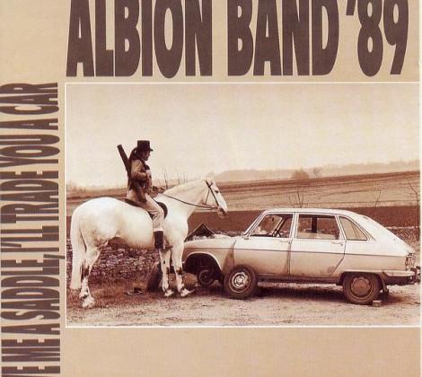 Albion band '89 – Give me a saddle, I'll trade you a car