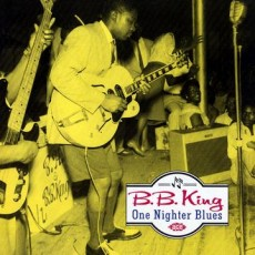 B B King – One nighter blues
