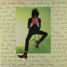 John Cooper Clarke – Me and my big mouth