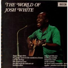 Josh White – The world of Josh White