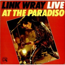 Link Wray – Link Wray Live at the Paradiso