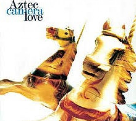 Aztec camera – Love
