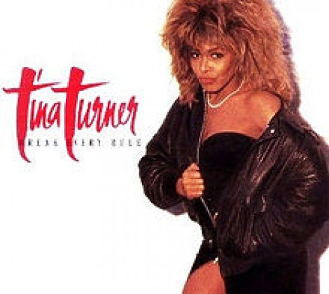 Tina Turner – Break every rule