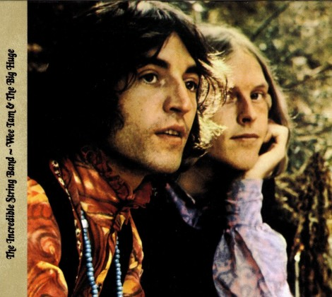 Incredible string band – Wee tam and the big huge