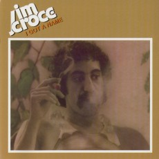 Jim Croce – I got a name