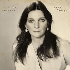 Judy Collins – Bread and roses