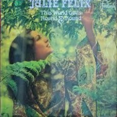 Julie Felix – This world goes round and round