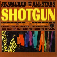 Jr Walker and the all stars – Shotgun