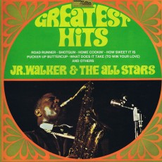 Junior Walker and the all stars – Junior Walkers greatest hits