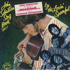 Lovin spoonful – John Sebastian song book vol 1