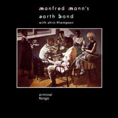 Manfred Manns earth band with Chris Thompson – Criminal tango