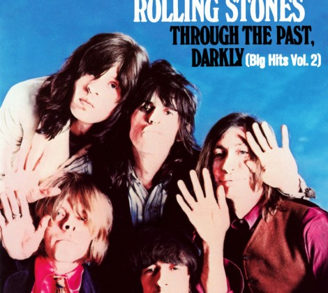 Rolling stones – Through the past darkly (big hits vol 2)