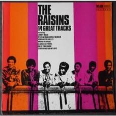 Raisins – The raisins 14 great tracks