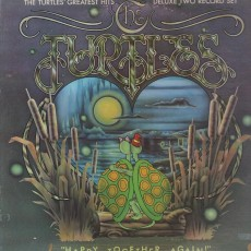 Turtles – Happy together again – the turtles greatest hits