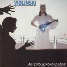Violinski – No cause for alarm