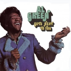 Al Green – Al Green gets next to you