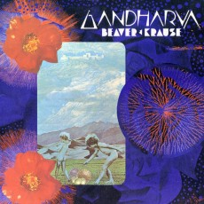 Beaver and Krause – Gandharva