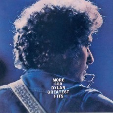 Bob Dylan – More Bob Dylan greatest hits