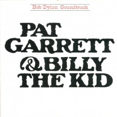 Bob Dylan – Pat Garrett and Billy the kid