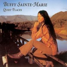 Buffy Sainte Marie – Quiet places