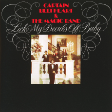Captain Beefheart and the magic band – Lick my decals off baby