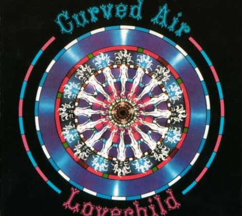 Curved air – Lovechild