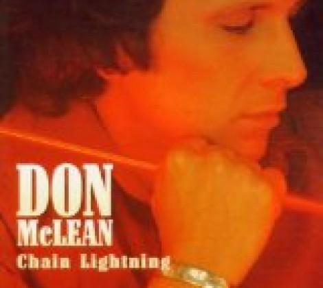 Don McLean – Chain lightning