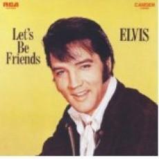 Elvis Presley – Lets be friends