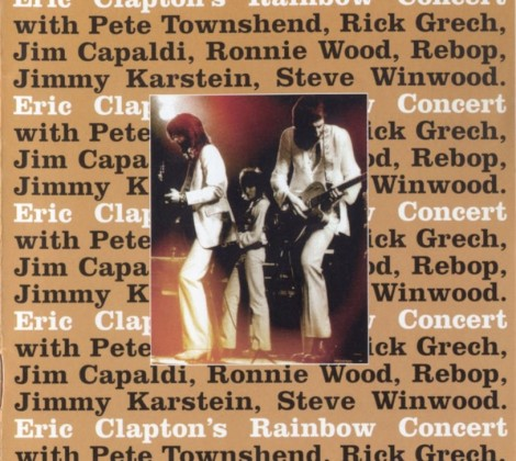Eric Clapton – Eric Claptons rainbow concert