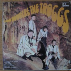 Troggs – From nowhere